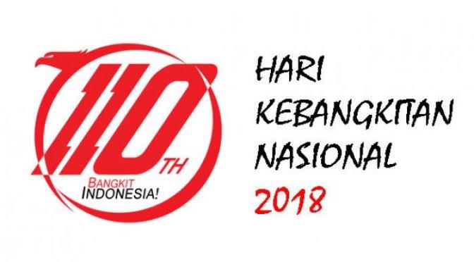 Hari ini 20 Mei 2018 – 20 tahun Reformasi – 110 tahun Kebangkitan Nasional – Terorisme dan Korupsi musuh bersama kita